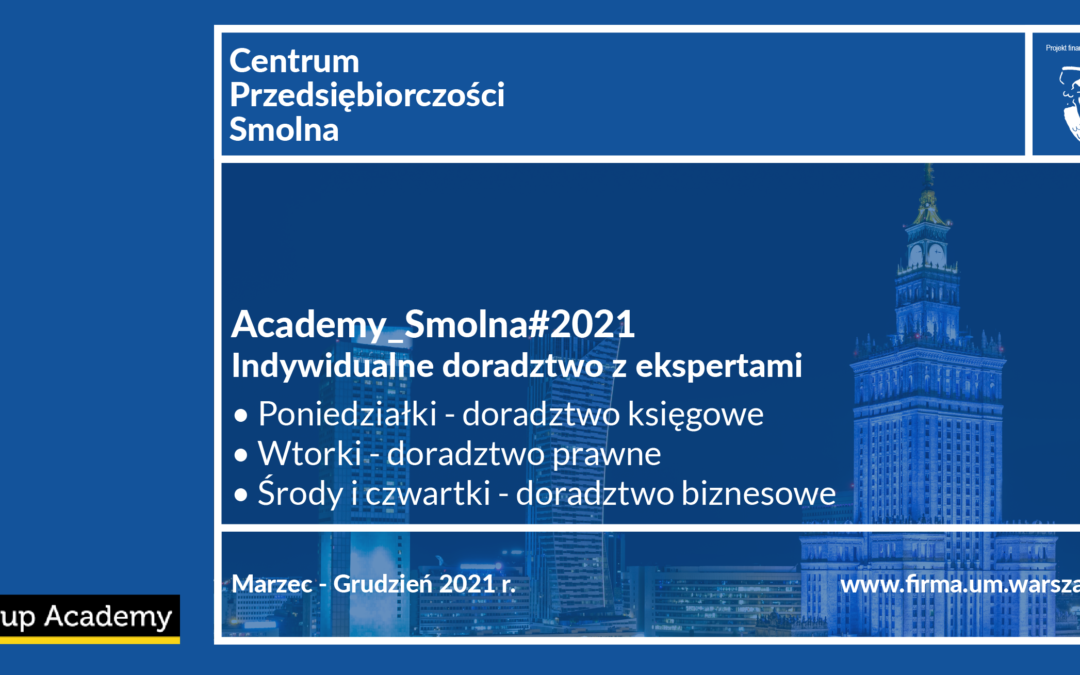 Darmowe doradztwo dla warszawskich przedsiębiorców – trwają zapisy do Academy_Smolna#2021