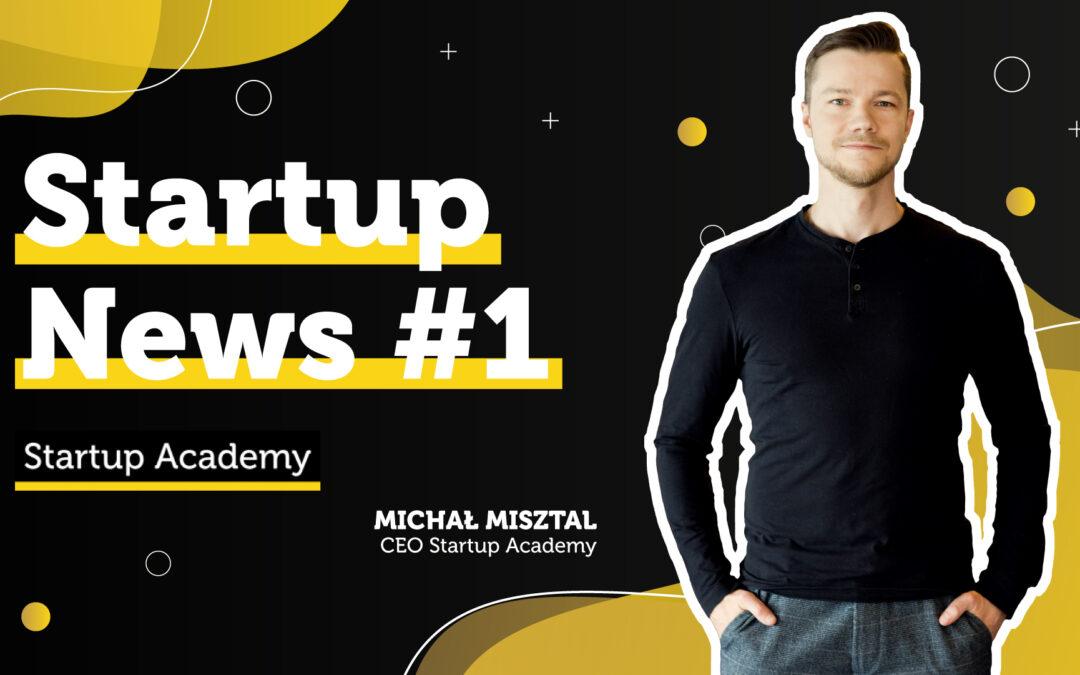 #1 Startup News – kto wspiera europejskie startupy, kto otrzyma 370 mln. zł i darmowa wiedza