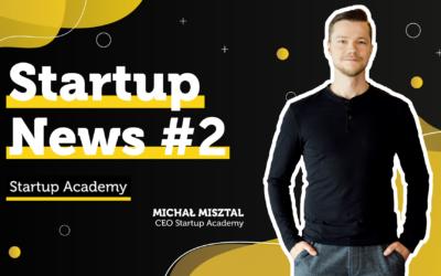 #2 Startup News – PARP pomoże prawnie, edCAMP i 1 mln dofinansowania oraz w pełni cyfrowy bank w Polsce
