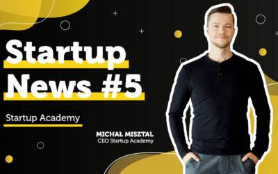 #5 Startup News – zaproszenie dla zagranicznych firm oraz milion dolarów dofinansowania